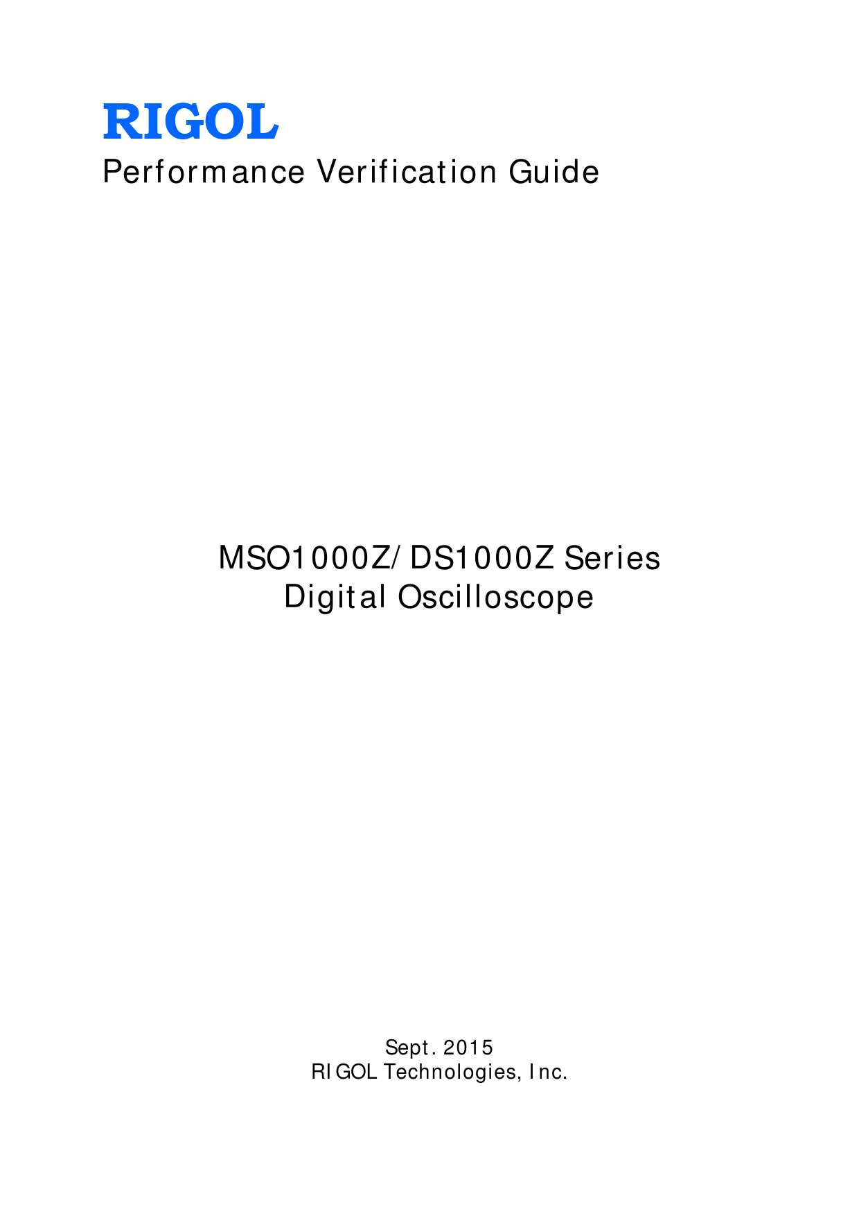 Performance Verification Guide MSO1000Z/DS1000Z Series Rigol