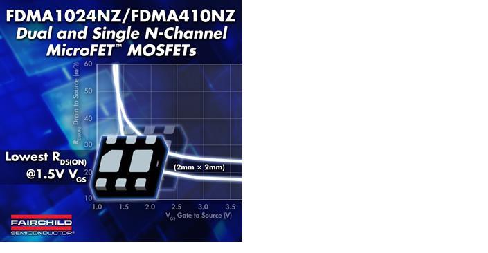 Компания Fairchild представила миниатюрные MicroFET MOSFET-транзисторы со сверхнизким сопротивлением открытого канала FDMA1024NZ/FDMA410NZ.
