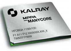 KALRAY Announces 1st samples of MPPA 256 processor in 28nm