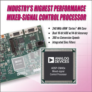 Analog Devices sets new standard in mixed-signal control processors revolutionizing industrial motor and solar inverter designs