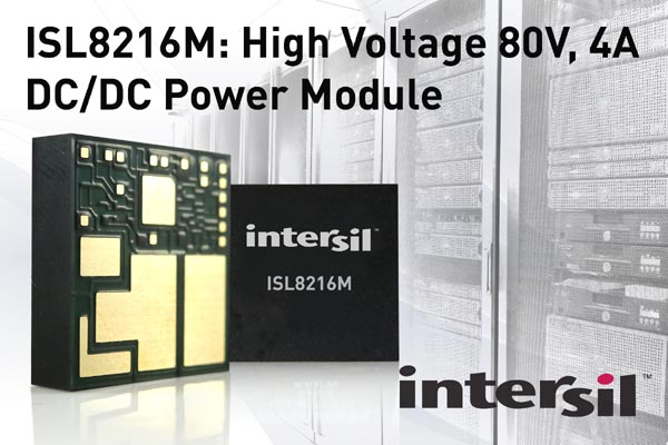 Intersil Introduces Company's First High Voltage Power Module