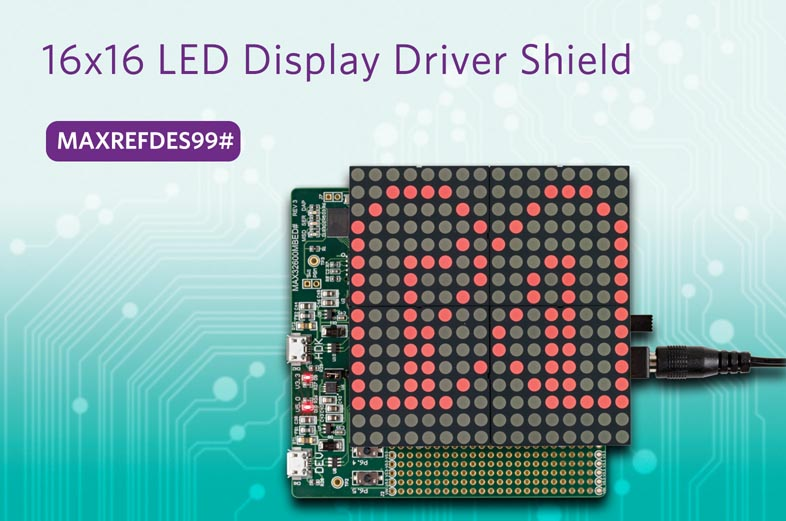 Create 16x16 LED Displays with Flexible Reference Design