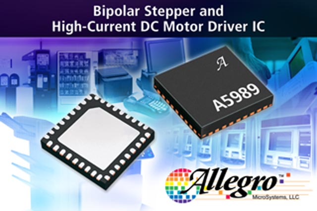 Allegro MicroSystems, LLC Introduces New Bipolar Stepper And High Current DC Motor Driver IC