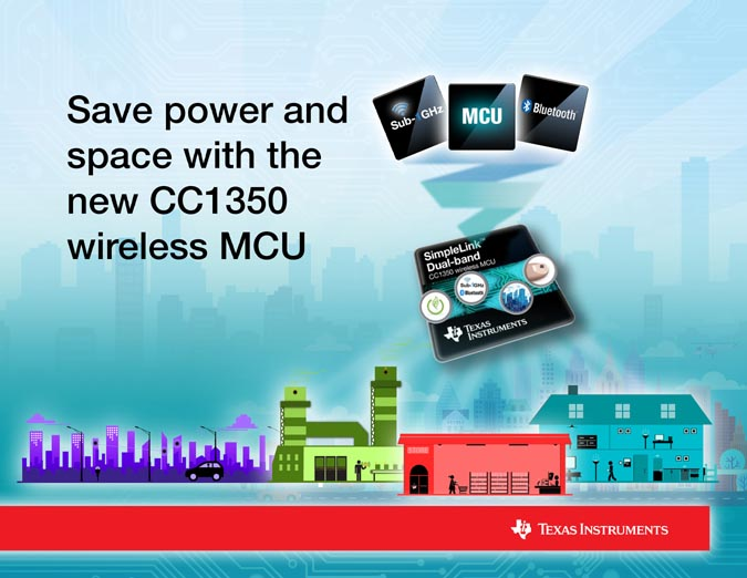 TI unveils first ultra-low power dual-band wireless MCU in production