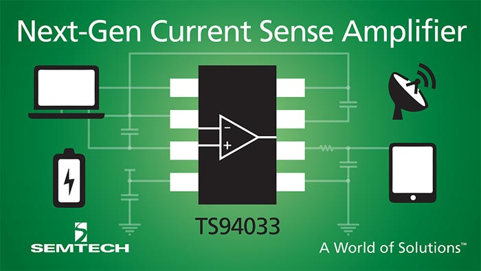 Semtech Expands Power Management Platform With High-Performance Current Sense Amplifier