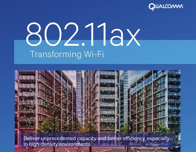 Qualcomm Announces First End-to-End 802.11ax Wi-Fi Portfolio