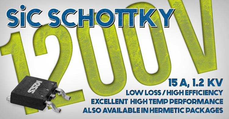 New 1200 Volt SiC Schottkys Offer High Efficiency and Excellent Performance at High Temperatures