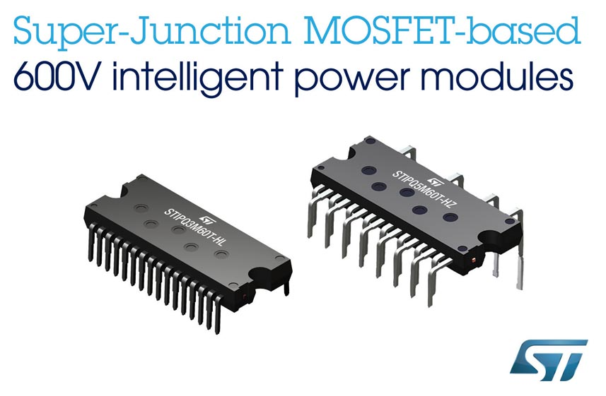 600 V Super-Junction Power Modules from STMicroelectronics Add New Package Options and Features to Simplify Motor Drives
