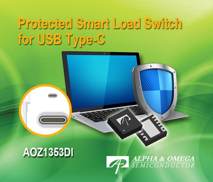 Alpha and Omega Semiconductor Introduces Protected Smart Load Switch for USB Type-C Applications