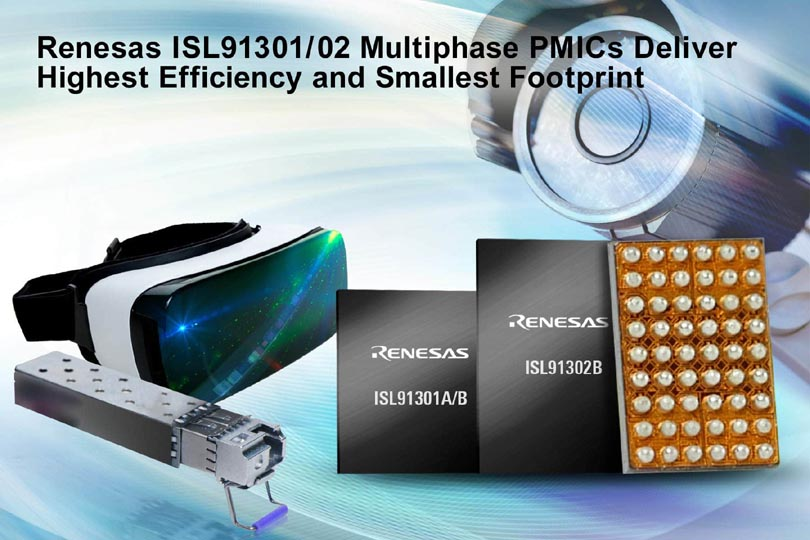 Renesas Electronics Introduces ISL91302B, ISL91301A, and ISL91301B Multiphase PMICs with Highest Efficiency and Smallest Footprint