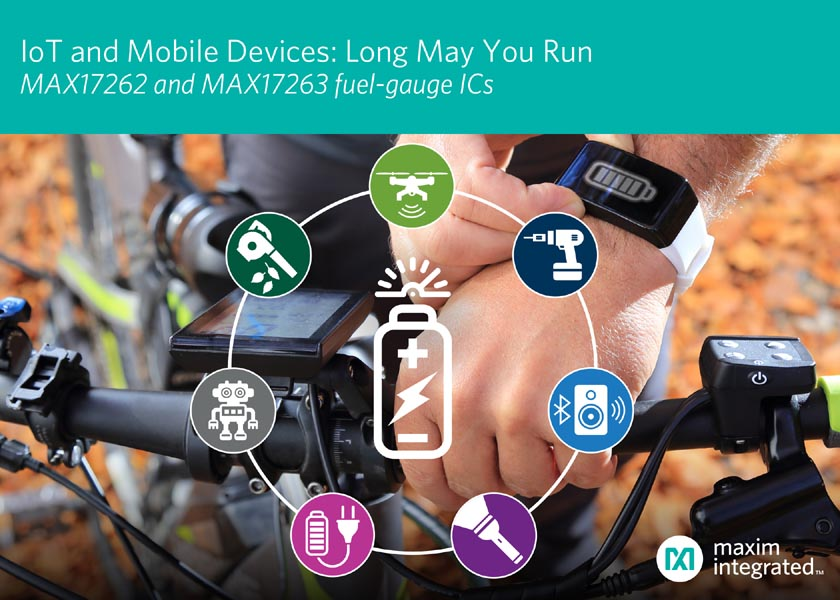 Maxim Battery Fuel-Gauge ICs Deliver Lowest Operating Current to Maximize Run-Time for Mobile and Portable Devices